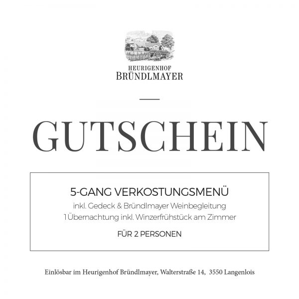 5-Gang Verkostungsmenü, inkl. Gedeck & Bründlmayer Weinbegleitung, 1Übernachtung inkl. Winzerfrühstück am Zimmer, für 2 Personen